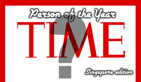 Time Person of the Year 2015 (Singapore Edition) – The Winner is…