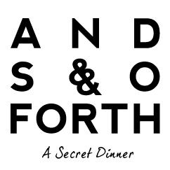 AndSoForth-ASecretDinner