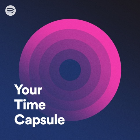 "The nostalgia is real with Spotify's ""Your Time Capsule"" playlist - Alvinology"