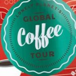 Tokyo, Chiang Mai & Ipoh feature in Lonely Planet's Global Coffee Tour as Asia's Top 3 Coffee Towns!