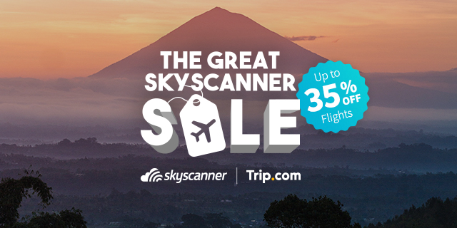 Great Skyscanner Sale offers savings of up to 35% on flights to almost 100 destinations - Alvinology