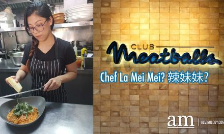 Club Meatballs at Cross Street has a new millennial chef and her real name is La Mei Mei