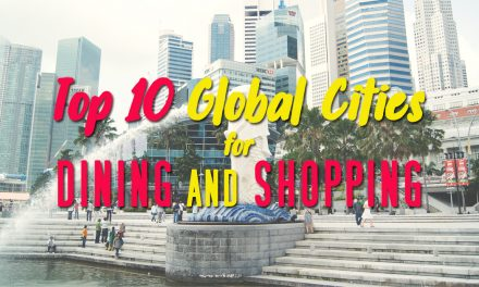Singapore ranks among the Top 10 Global Cities for Dining and Shopping