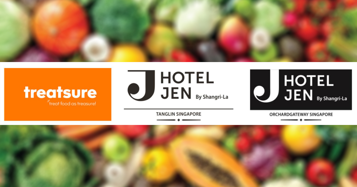Hotel Jen Tanglin Singapore and Hotel Jen Orchardgateway Singapore to start treating food as treasure with treatsure - Alvinology