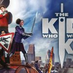 [Movie Review] The Kid Who Would Be King – Wholesome and Entertaining, but Tanked at the Box Office?