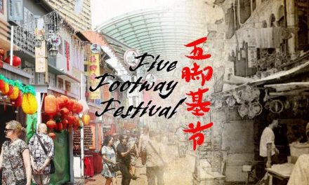 Celebrate the heritage of Chinatown Street Market at the Five-footway Festival in 23 – 24 March