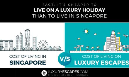 Research suggests that it's cheaper to live on luxury holidays for a year than to live in Singapore