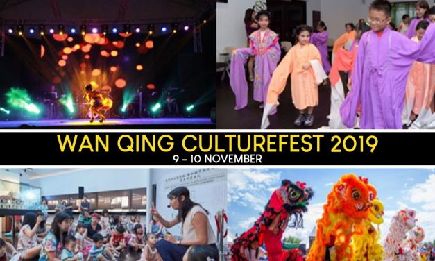 Kill the weekend boredom at Sun Yat Sen Nanyang Memorial Hall for the Wan Qing CultureFest 2019 – FREE ADMISSION