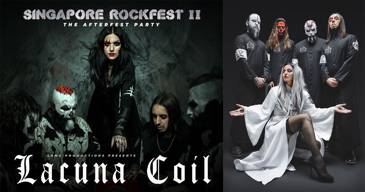 Lacuna Coil Italian alt-metal superstars to perform at Singapore Rockfest II The Afterfest Party on March 2020 - Alvinology
