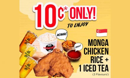 """[PROMO] Enjoy Monga Chicken Rice with Iced Tea for """"10cents ONLY"""" this 10 – 15 March – see details here"""