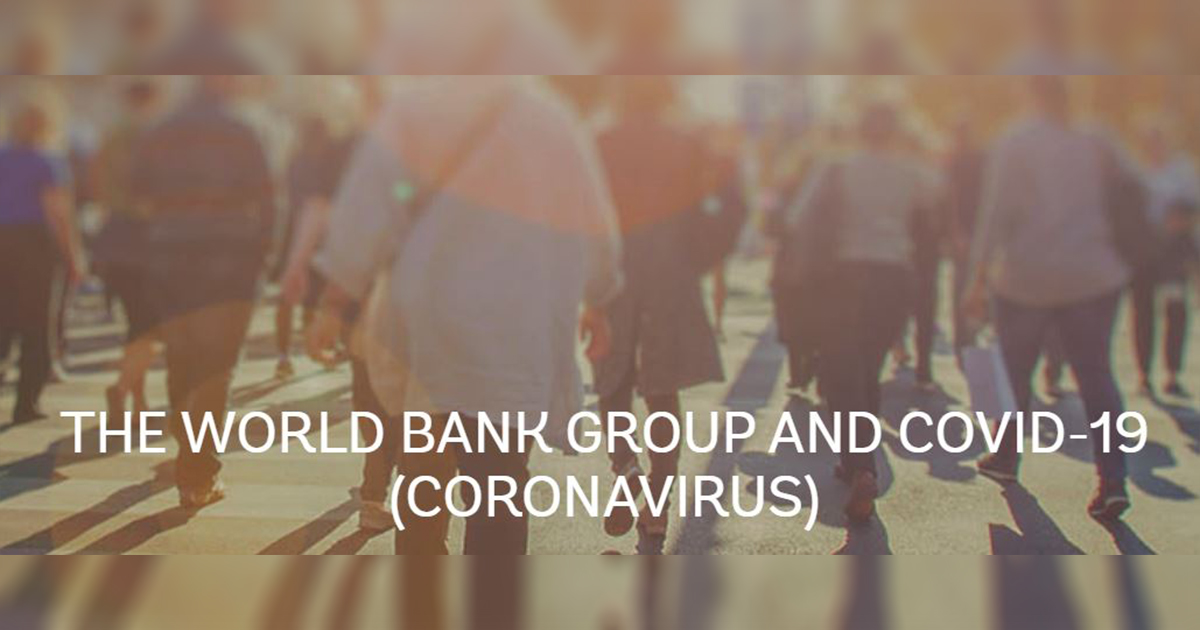 Up to $12 Billion of immediate support from World Bank Group made available to fight COVID-19 - Alvinology