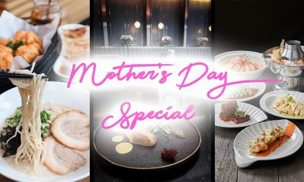 Mother's Day F&B Deals on Takeaway and Delivery you don't want to miss!