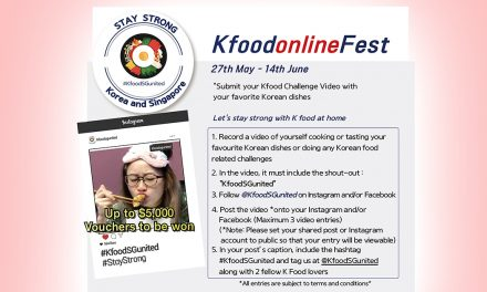 Calling all Korean Food Lovers to come together on the K-Food Online Festival and stand a chance to win SGD 5,000 worth of vouchers!