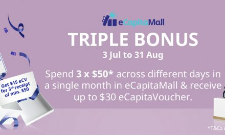 [PROMO] CapitaLand will be rewarding you a Triple Bonus from today till 31 August – earn $30 cashback in eCapitaVoucher!