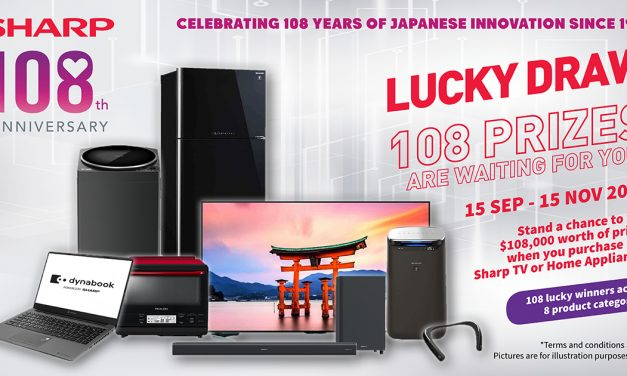 108 winners, $108k worth of prizes! Join SHARP Singapore's Lucky Draw and be one of the lucky winners!